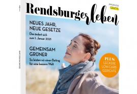 So startet RENDSBURGerleben in 2021!